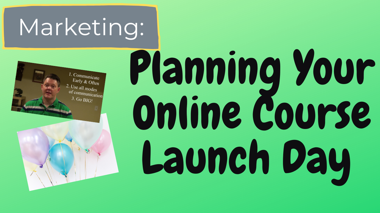 What to do on Your Online Course's Launch Day