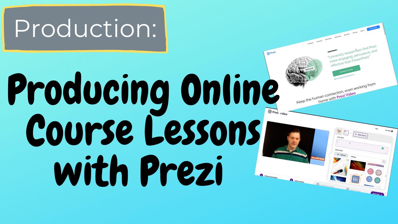 Building Online Course Lessons with Prezi